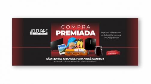 Portfolio LanceComunicação-TEMA Campanha compra premiada elevare acabamentos